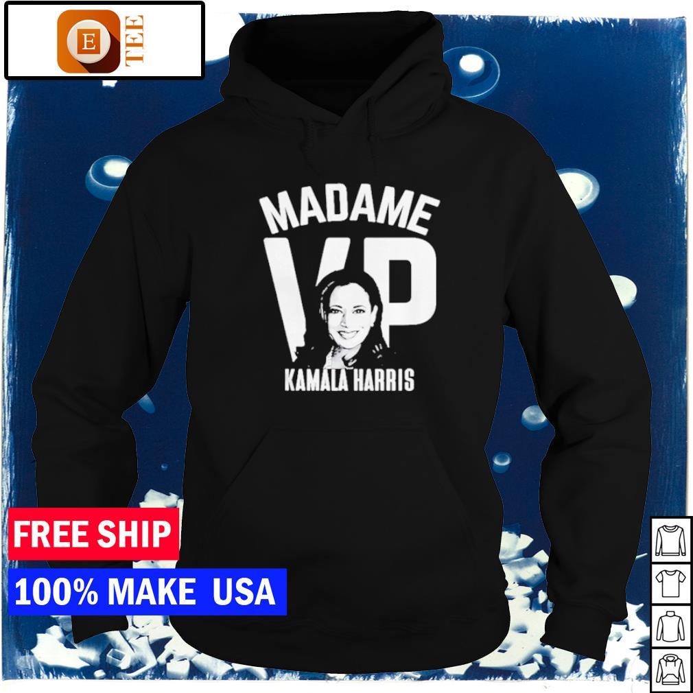 Madame VP Kamala Harris s hoodie