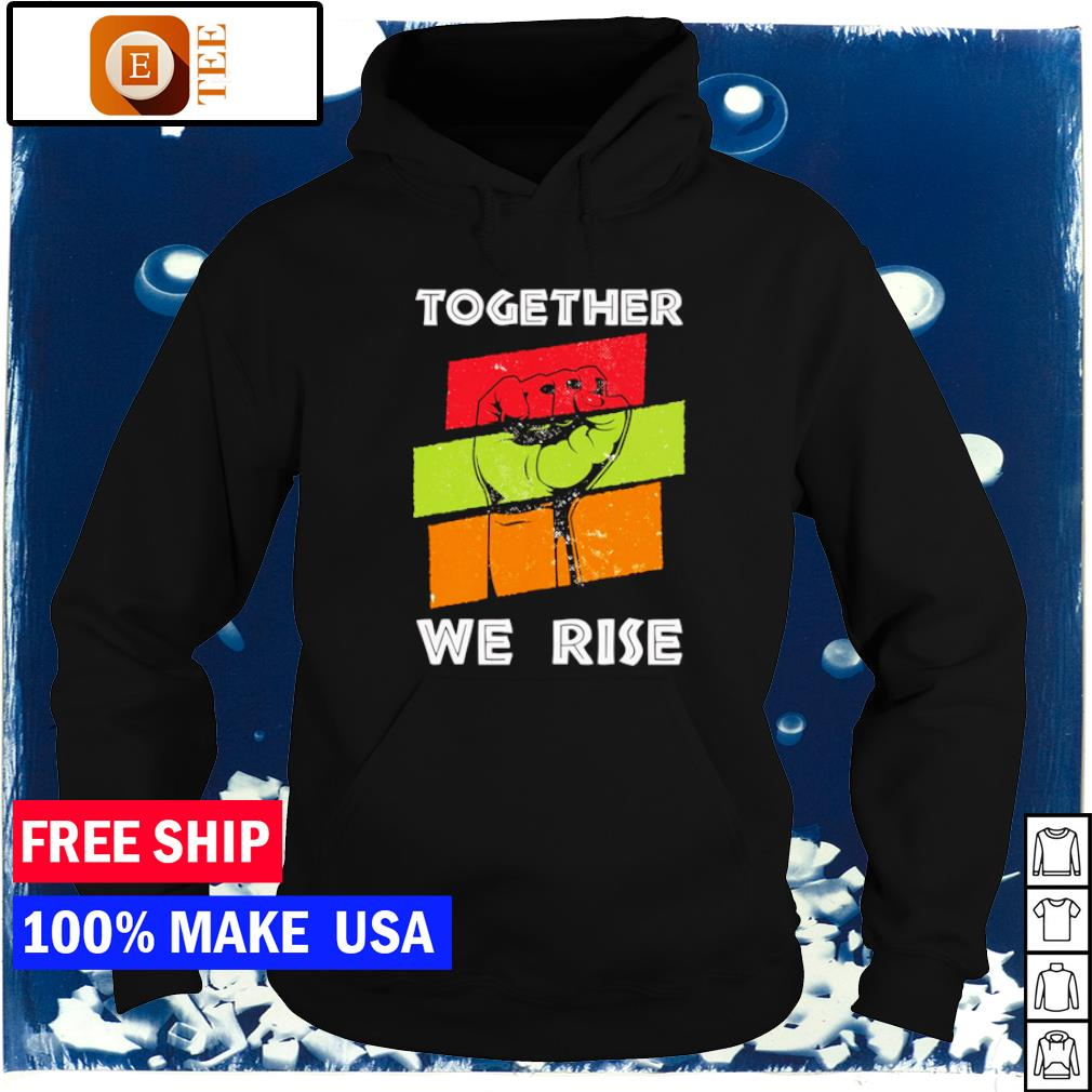 Pray for justice together we rise American vintage s hoodie