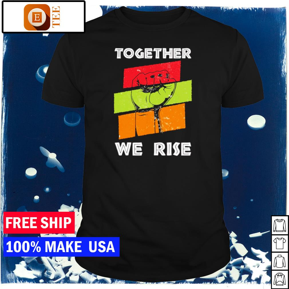 Pray for justice together we rise American vintage shirt